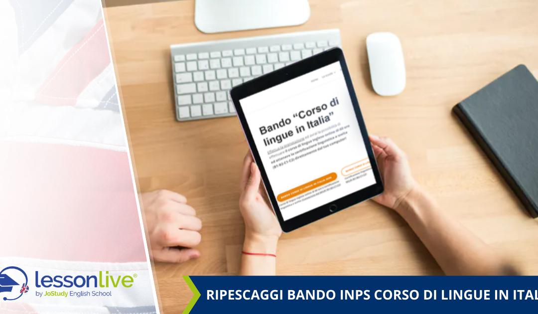 """Ripescaggi Bando INPS """"Corso di lingue in Italia"""" 2020"""